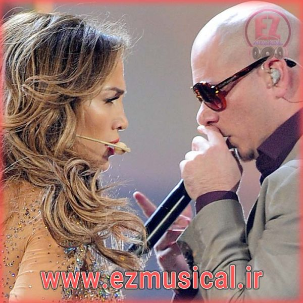 "آهنگ بی کلام ""Dance Again"" از ""Jennifer Lopez و Pitbull"""
